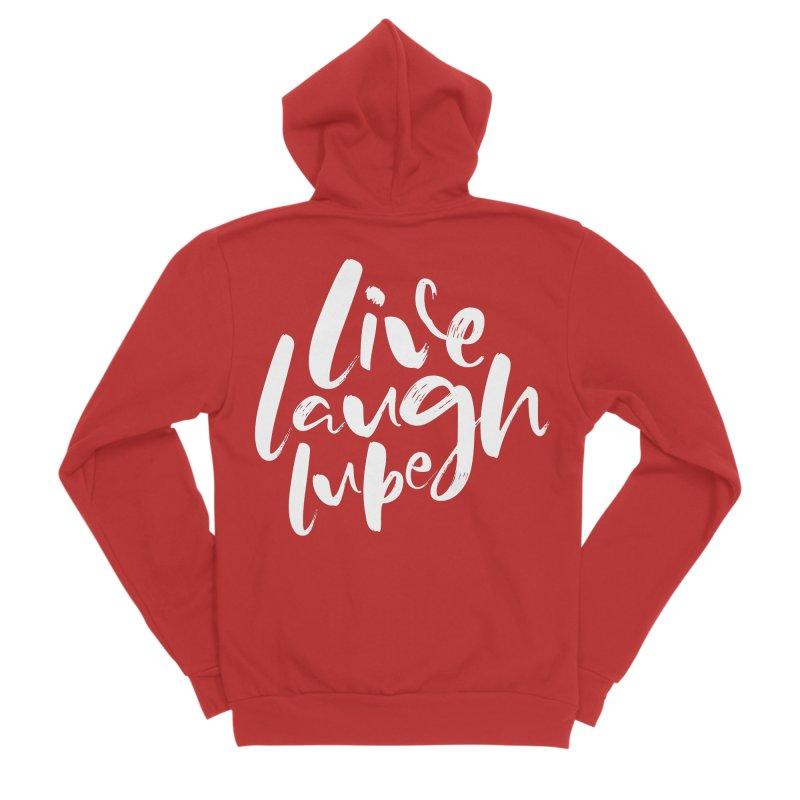 Live, Laugh, Lube Men's Zip-Up Hoody by Ryan Ahrens' Artist Shop