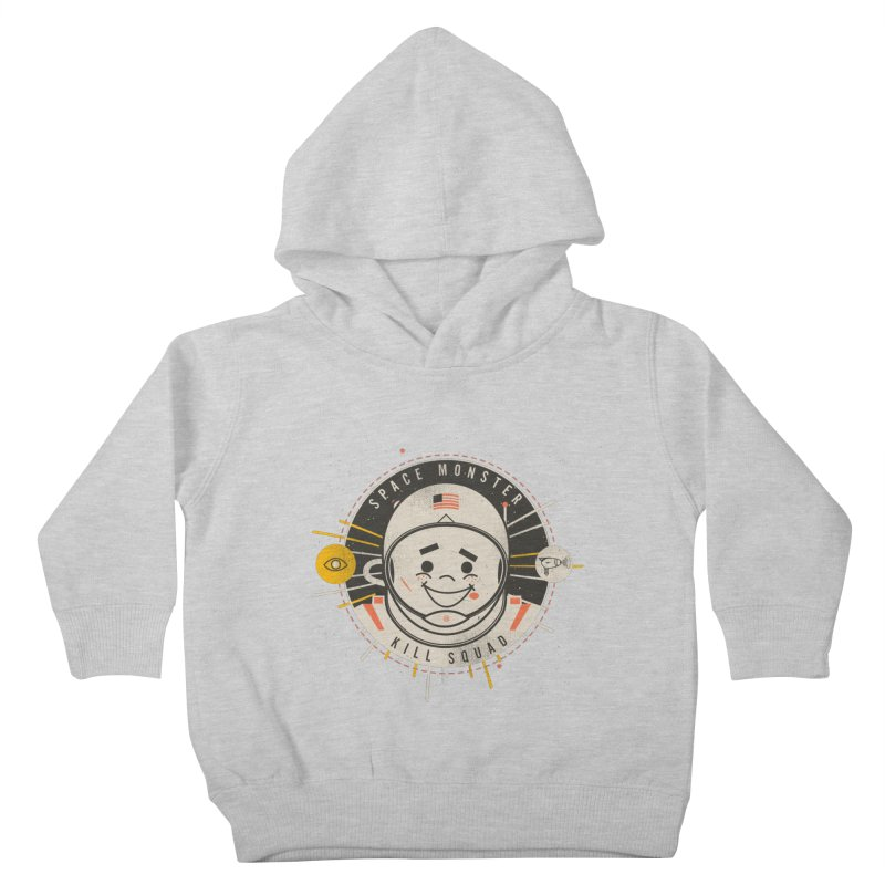 Space Monster Kill Squad Kids Toddler Pullover Hoody by Ryder Doty Shop