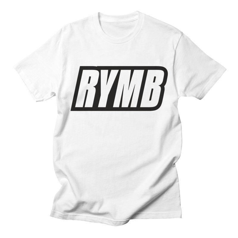 RYMB Logo Black and White Women's Regular Unisex T-Shirt by RYMB Everyday
