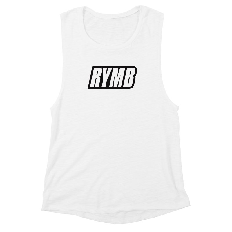 RYMB Logo Black and White Women's Muscle Tank by RYMB Everyday