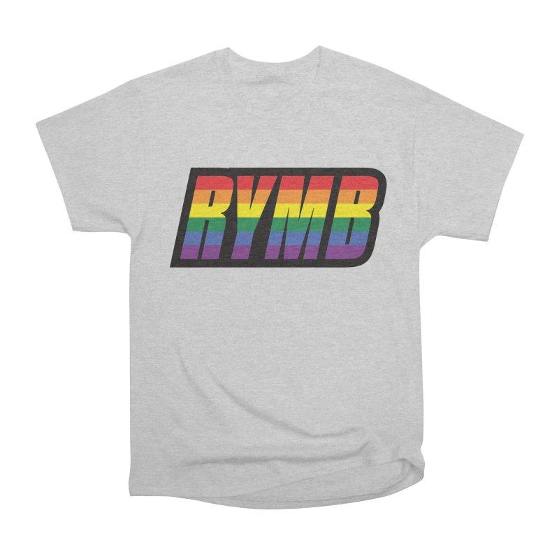 LGBTQ Flag RYMB Logo Women's Heavyweight Unisex T-Shirt by RYMB Everyday