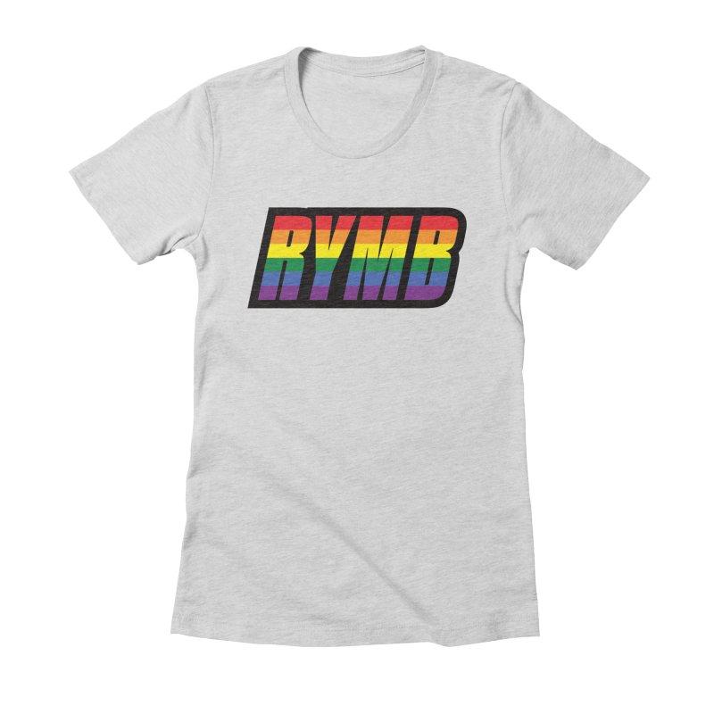 LGBTQ Flag RYMB Logo Women's Fitted T-Shirt by RYMB Everyday