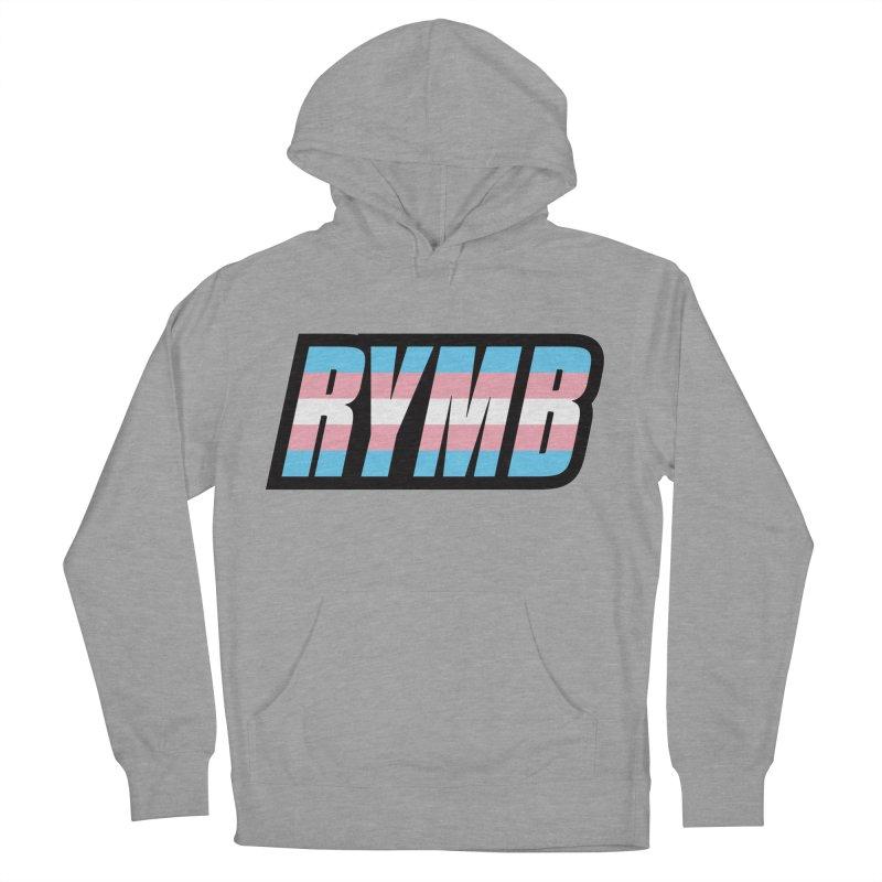 Transgender Flag RYMB Logo Women's French Terry Pullover Hoody by RYMB Everyday