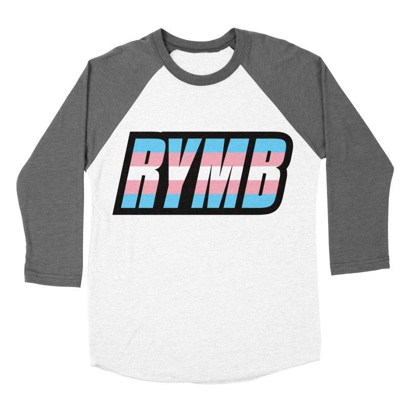 Transgender Flag RYMB Logo Women's Baseball Triblend Longsleeve T-Shirt by RYMB Everyday