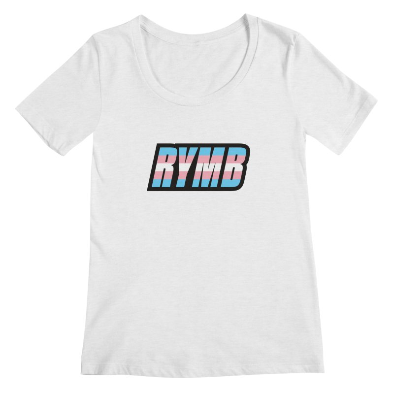 Transgender Flag RYMB Logo Women's Regular Scoop Neck by RYMB Everyday