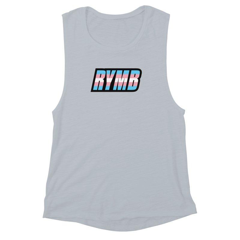 Transgender Flag RYMB Logo Women's Muscle Tank by RYMB Everyday