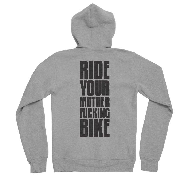 Ride Your Motherfucking Bike Vertical Word Tower of Power Men's Sponge Fleece Zip-Up Hoody by RYMB Everyday