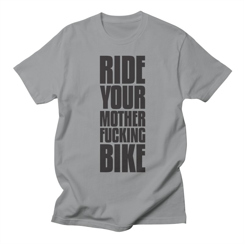 Ride Your Motherfucking Bike Vertical Word Tower of Power Men's Regular T-Shirt by RYMB Everyday
