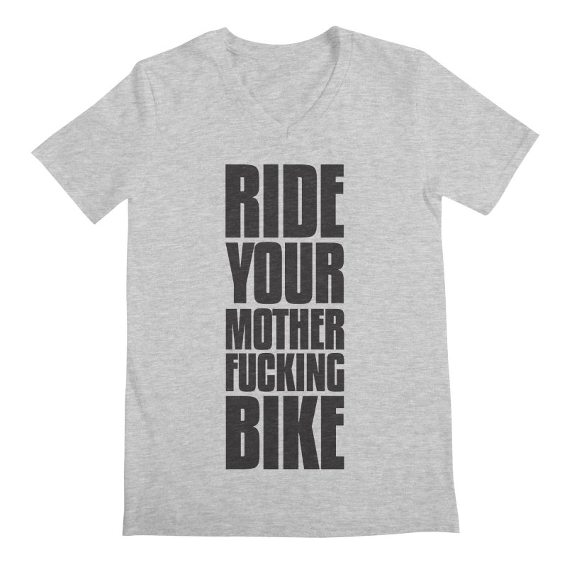 Ride Your Motherfucking Bike Vertical Word Tower of Power Men's Regular V-Neck by RYMB Everyday