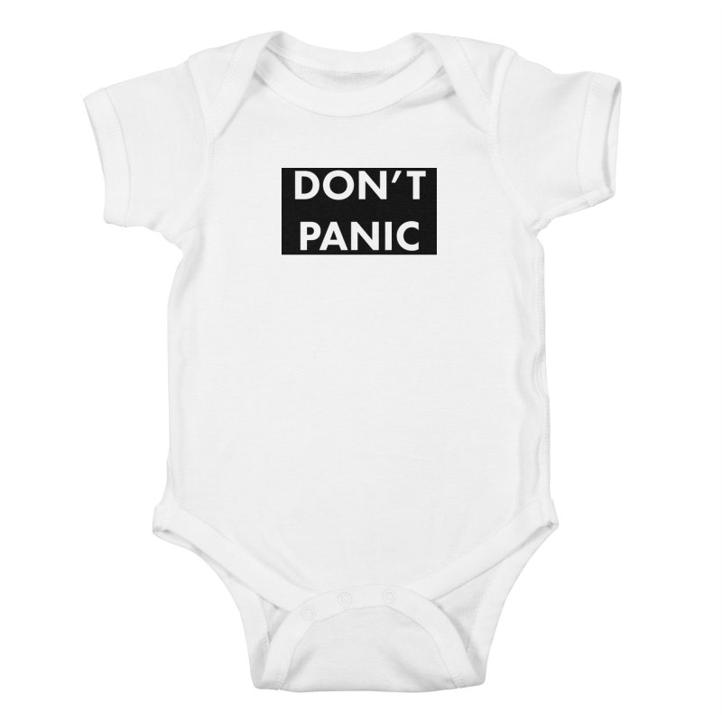 Don't Panic, Written in Large Friendly Letters Kids Baby Bodysuit by saberdog's Artist Shop