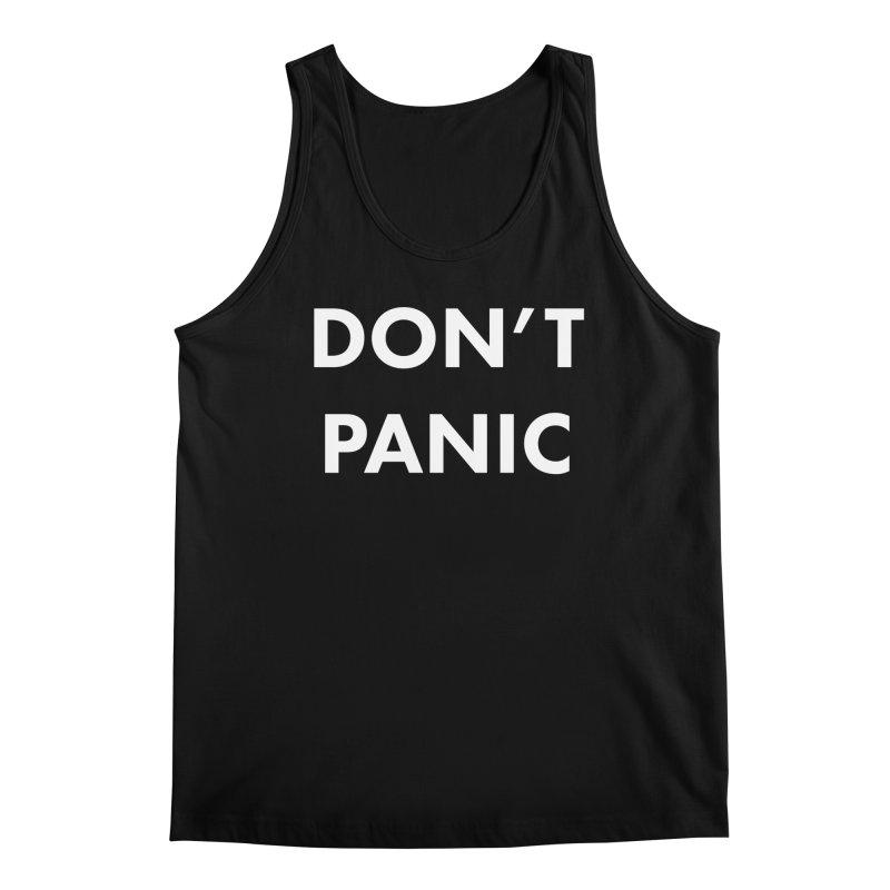 Don't Panic, Written in Large Friendly Letters Men's Regular Tank by saberdog's Artist Shop