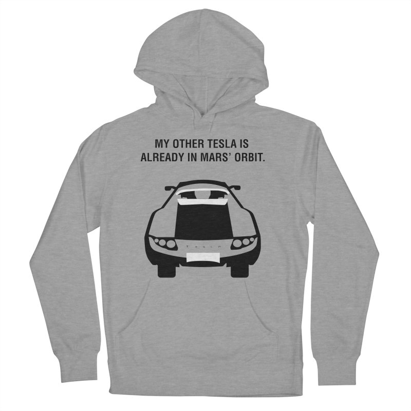 My Other Tesla Men's French Terry Pullover Hoody by saberdog's Artist Shop