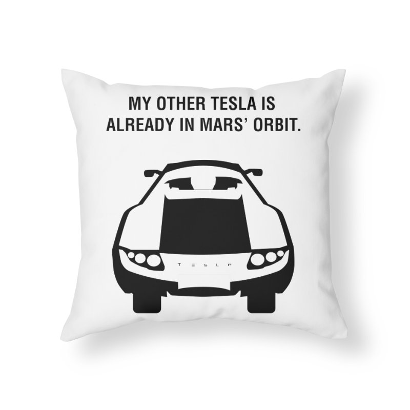My Other Tesla Home Throw Pillow by saberdog's Artist Shop