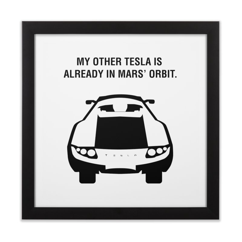 My Other Tesla Home Framed Fine Art Print by saberdog's Artist Shop