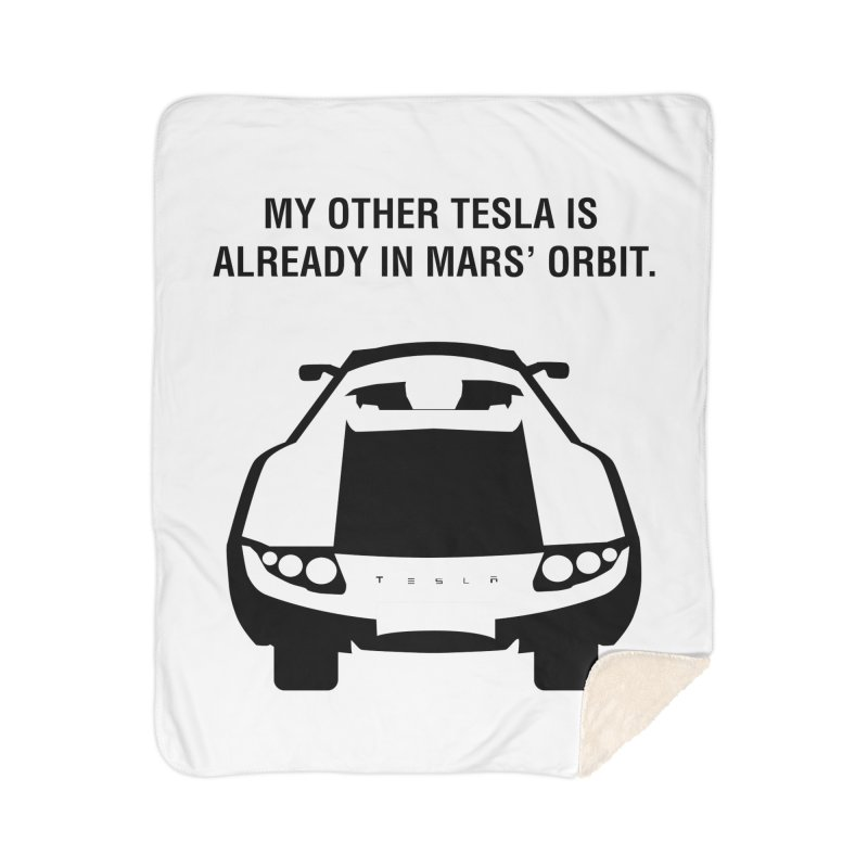 My Other Tesla Home Sherpa Blanket Blanket by saberdog's Artist Shop