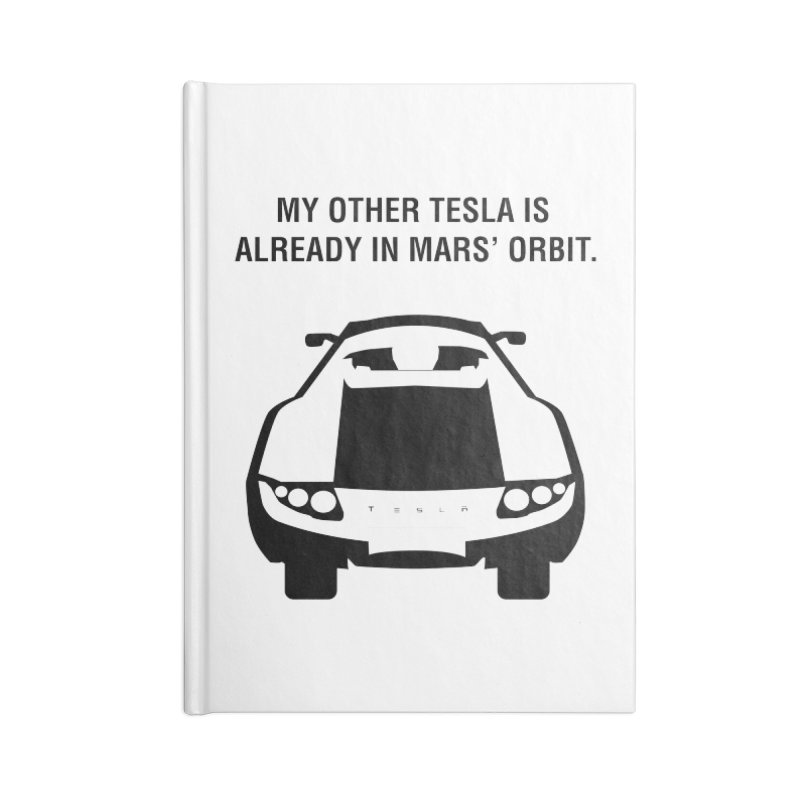 My Other Tesla Accessories Lined Journal Notebook by saberdog's Artist Shop