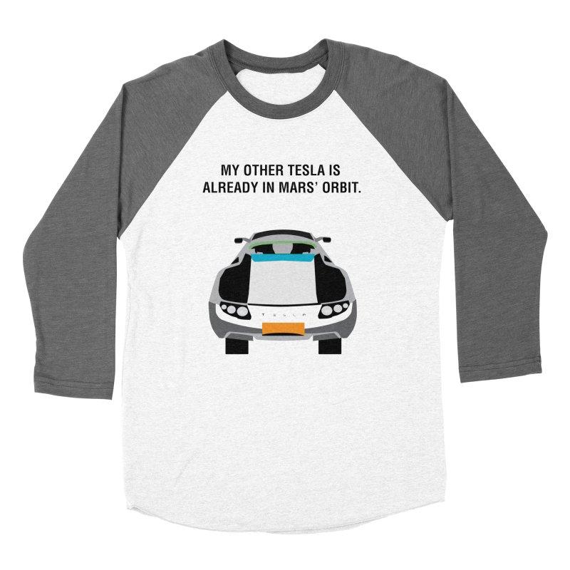 My Other Tesla is Already In Mars' Orbit Women's Longsleeve T-Shirt by saberdog's Artist Shop