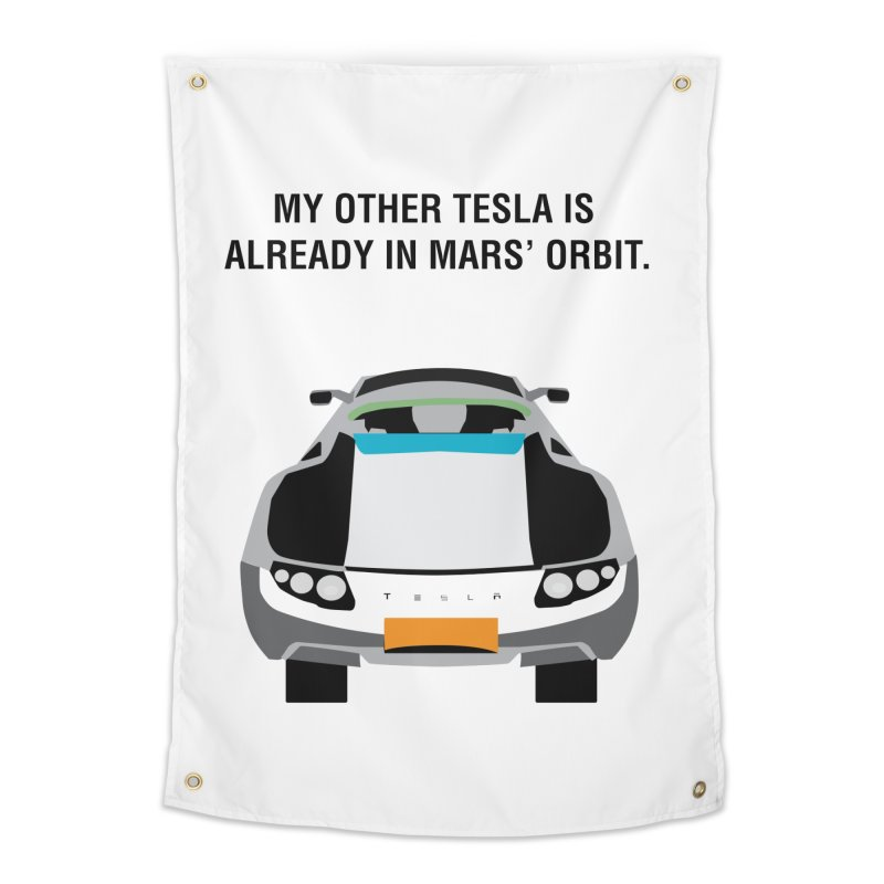 My Other Tesla is Already In Mars' Orbit Home Tapestry by saberdog's Artist Shop
