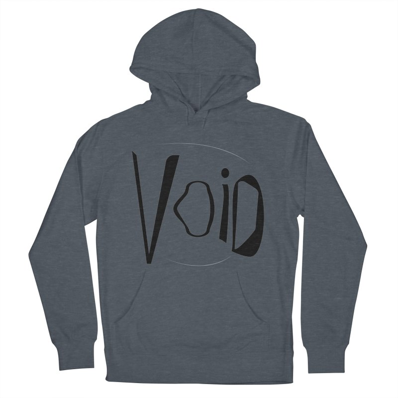 VOID Women's French Terry Pullover Hoody by saberdog's Artist Shop