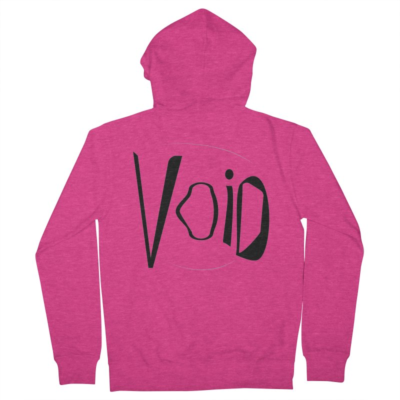 VOID Women's French Terry Zip-Up Hoody by saberdog's Artist Shop