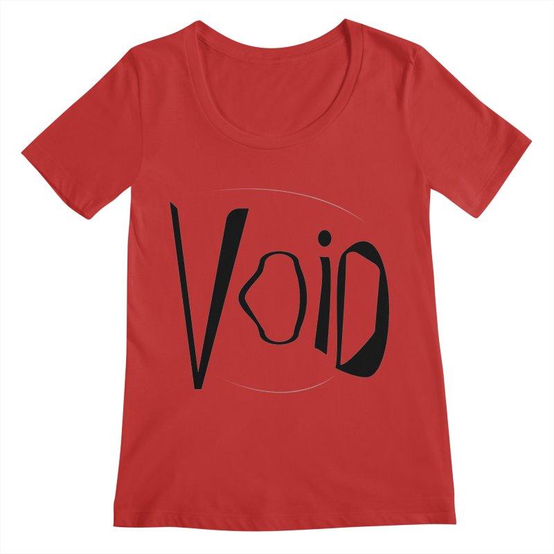 VOID Women's Regular Scoop Neck by saberdog's Artist Shop