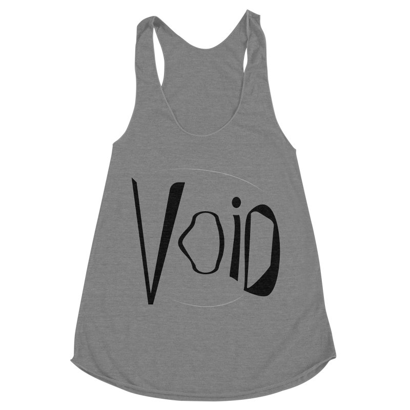 VOID Women's Racerback Triblend Tank by saberdog's Artist Shop