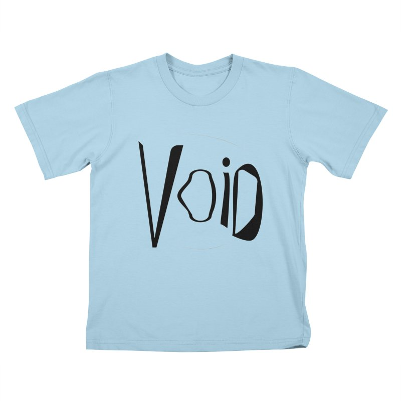 VOID Kids T-Shirt by saberdog's Artist Shop