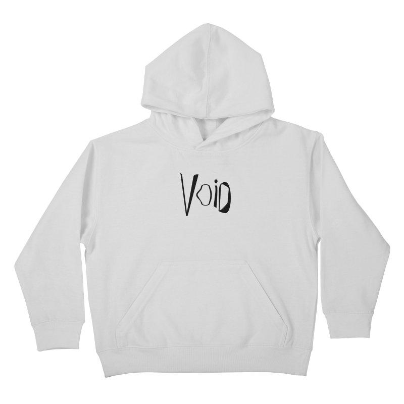 VOID Kids Pullover Hoody by saberdog's Artist Shop