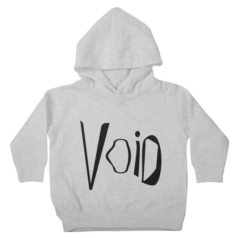 VOID Kids Toddler Pullover Hoody by saberdog's Artist Shop