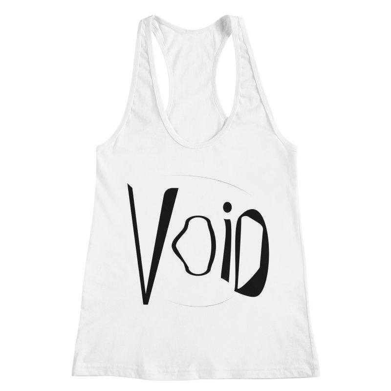 VOID Women's Racerback Tank by saberdog's Artist Shop