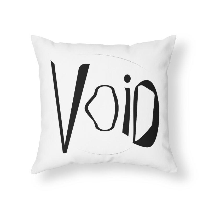 VOID Home Throw Pillow by saberdog's Artist Shop