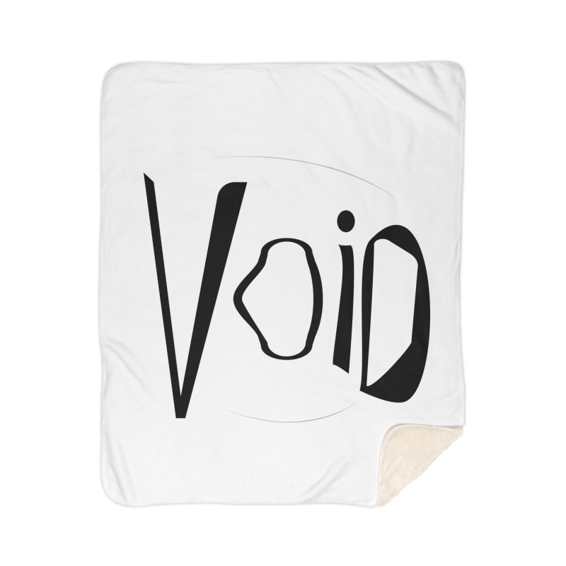 VOID Home Sherpa Blanket Blanket by saberdog's Artist Shop