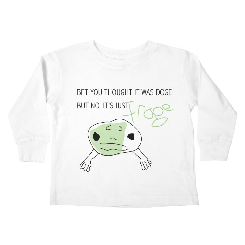 FROGE Kids Toddler Longsleeve T-Shirt by saberdog's Artist Shop