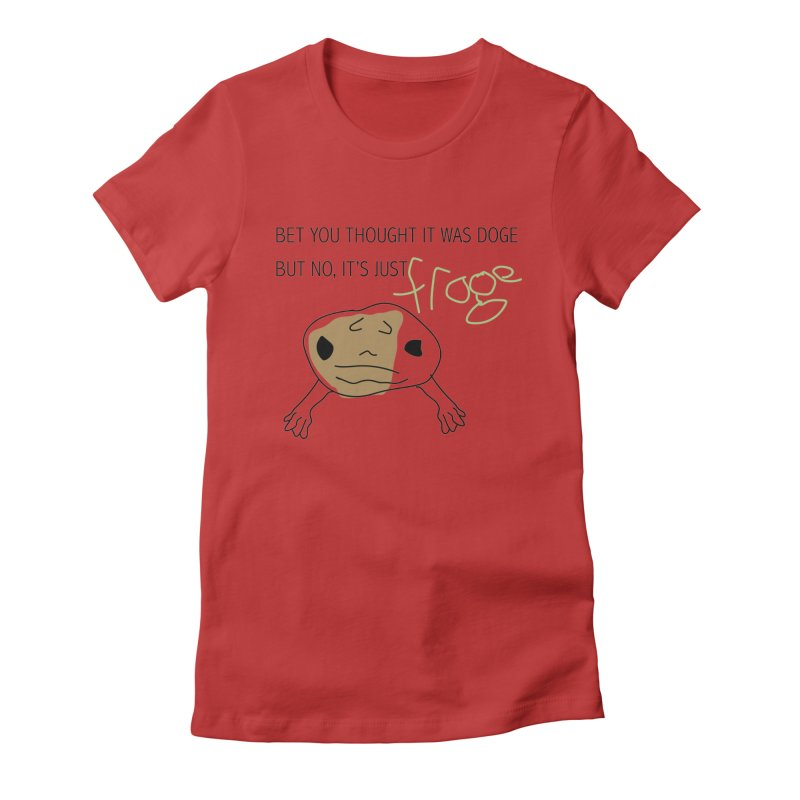 FROGE Women's Fitted T-Shirt by saberdog's Artist Shop