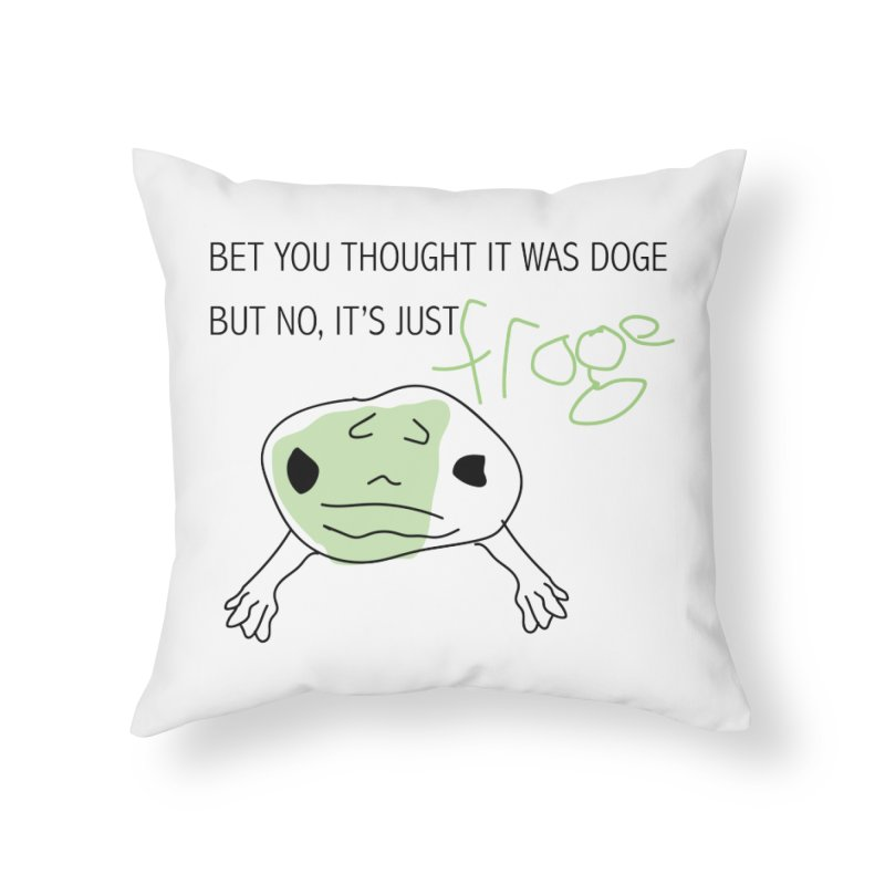 FROGE Home Throw Pillow by saberdog's Artist Shop