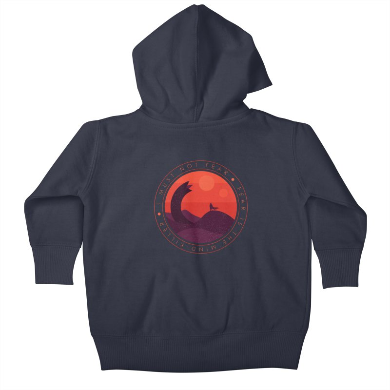 I Must Not Fear - Dune Kids Baby Zip-Up Hoody by sachpica's Artist Shop