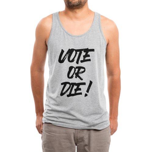 image for Vote or Die! ✅