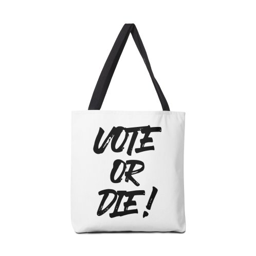 image for Vote or Die! ✅
