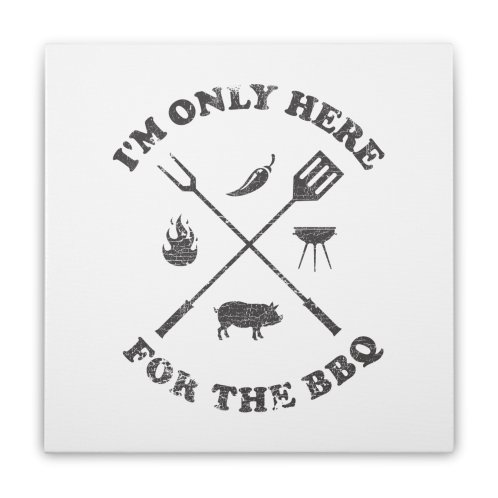 image for I'm Only Here For The BBQ ✅