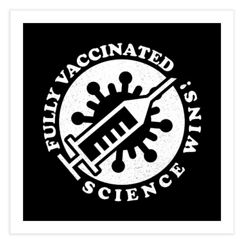 image for Fully Vaccinated - Science Wins!
