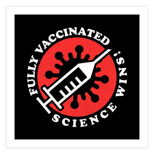 image for Fully Vaccinated - Science Wins! ✅ V2