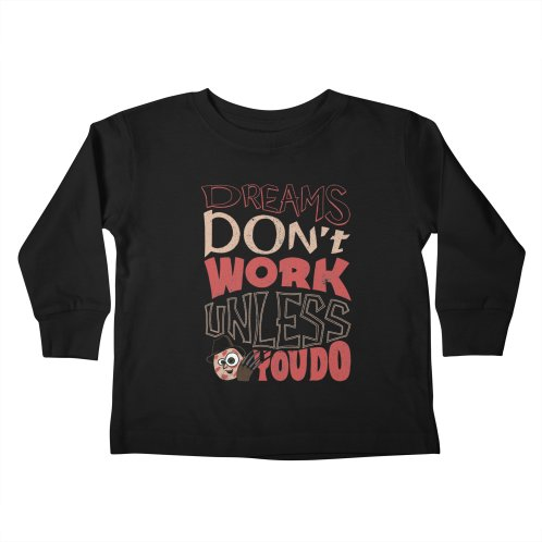 image for Dreams Don't Work Unless You Do