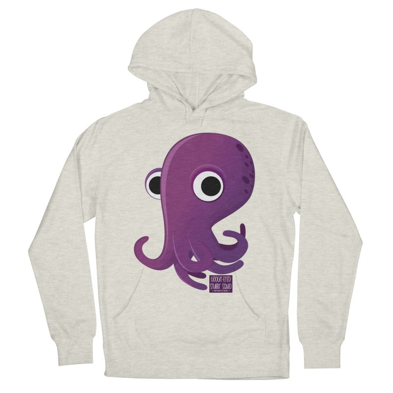 Googly eyed stubby squid Women's Pullover Hoody by sadhustudio's Artist Shop