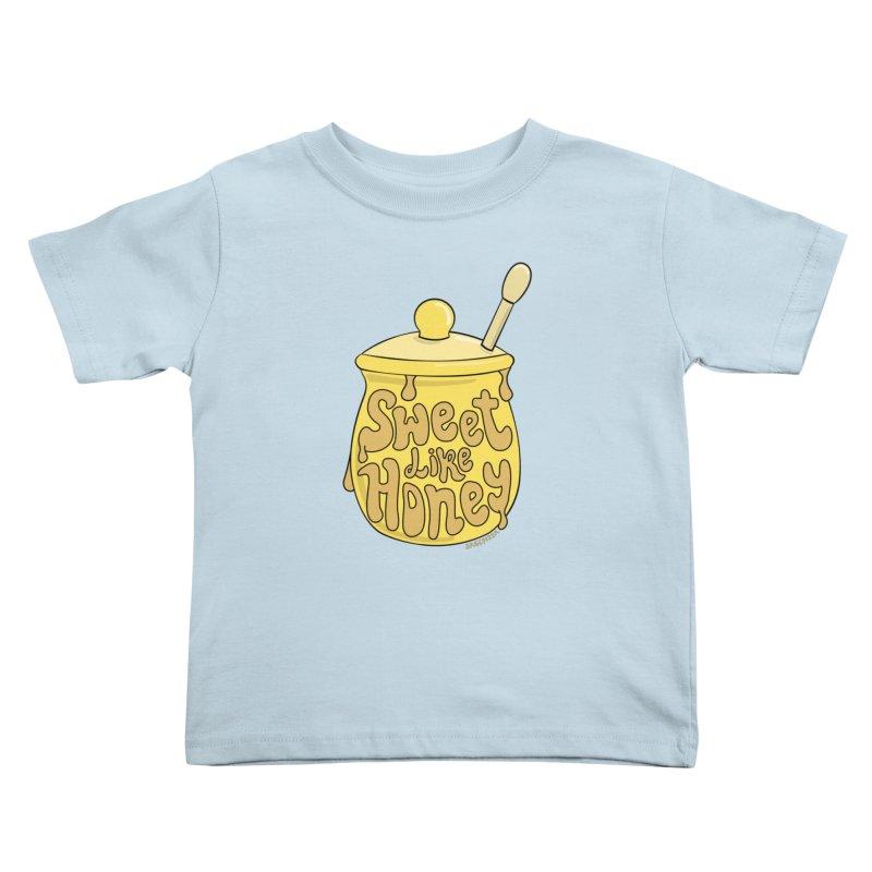 SWEET LIKE HONEY Kids Toddler T-Shirt by Sagepizza