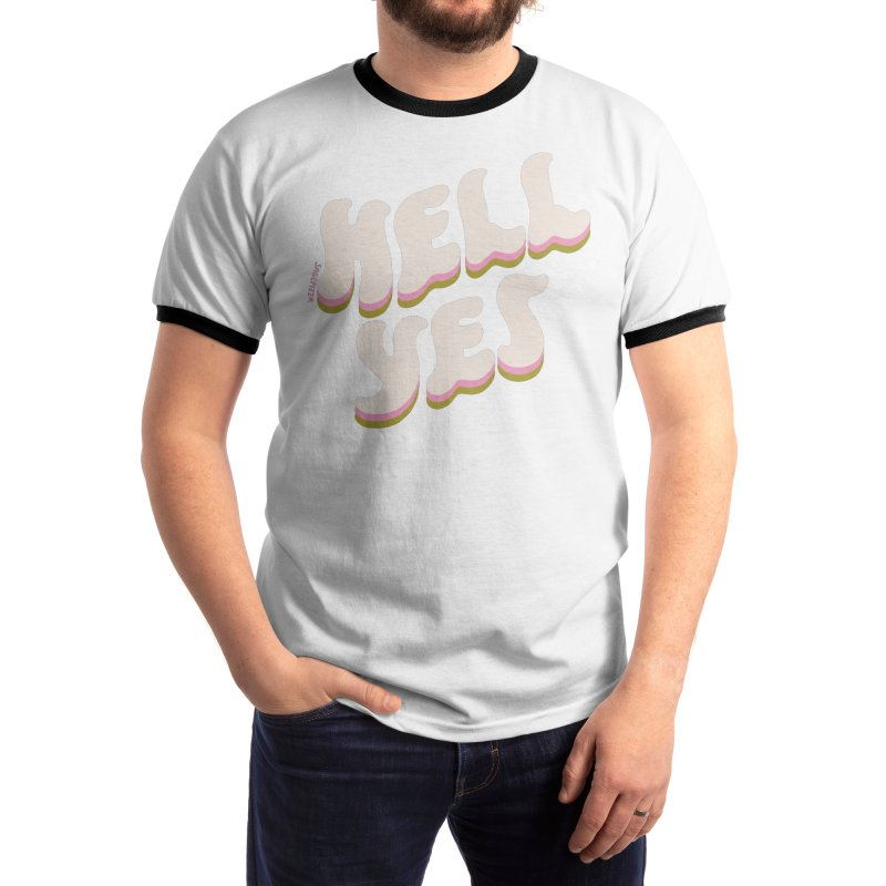 Hell Yes (Neopolitan) Men's T-Shirt by Sagepizza