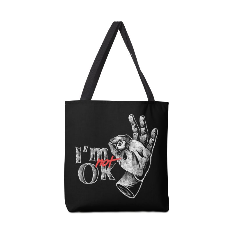 Im NOT ok Accessories Tote Bag Bag by saimen's Artist Shop