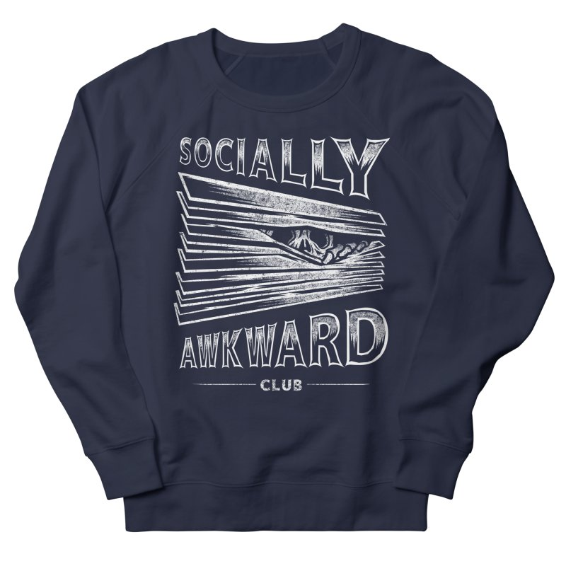 Socially Awkward Club Women's French Terry Sweatshirt by saimen's Artist Shop