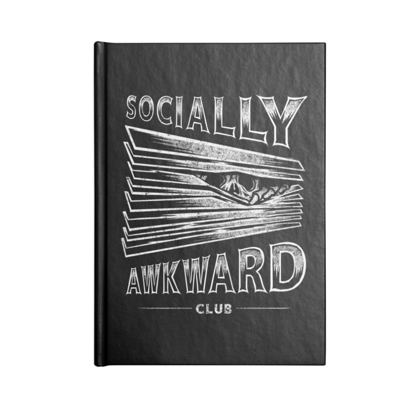 Socially Awkward Club Accessories Blank Journal Notebook by saimen's Artist Shop