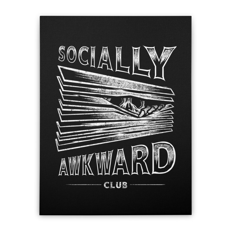 Socially Awkward Club Home Stretched Canvas by saimen's Artist Shop