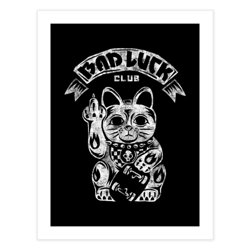 Bad Luck Club Home Fine Art Print by saimen's Artist Shop